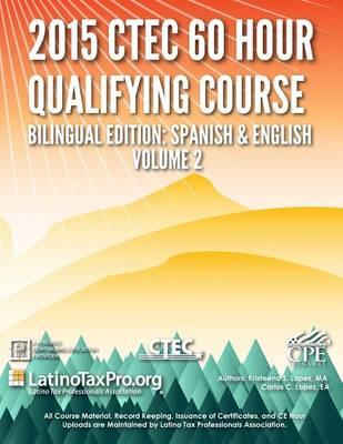 2015 Ctec 60 Hour Qualifying Course Bilingual Edition