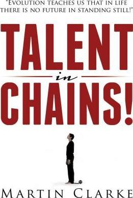 Talent in Chains