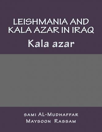 Leishmania and Kala Azar in Iraq