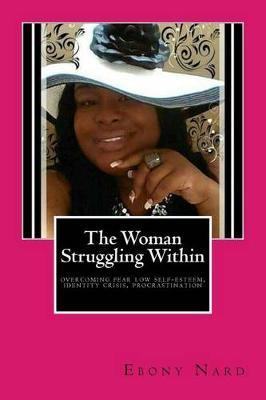 The Woman Struggling Within