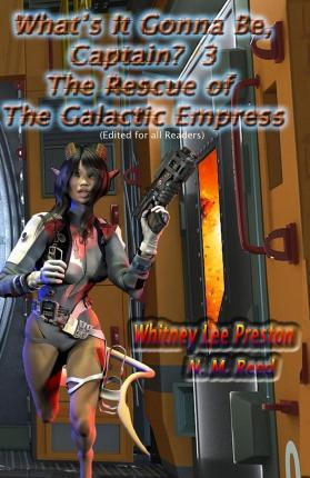 The Rescue of the Galactic Empress (Edited for All Readers)