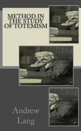 Method in the Study of Totemism