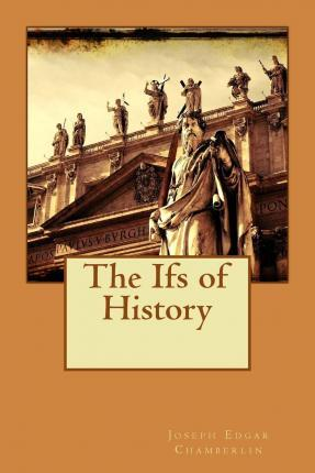 The Ifs of History