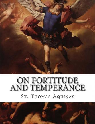 On Fortitude and Temperance