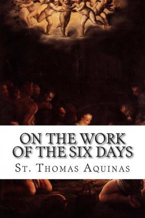 On the Work of the Six Days