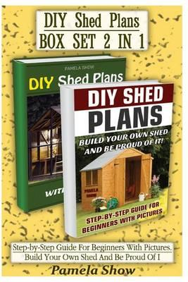 DIY Shed Plans Box Set 2 in 1