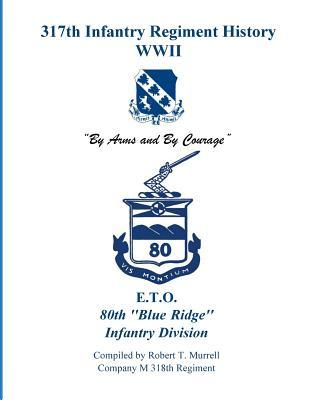 317th Infantry Regiment History Wwii