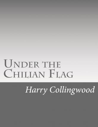 Under the Chilian Flag