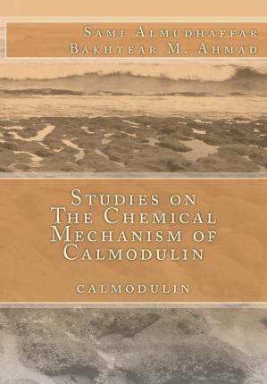 Studies on the Chemical Mechanism of Calmodulin