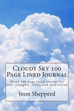 Cloudy Sky 100 Page Lined Journal