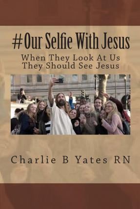 #Our Selfie with Jesus