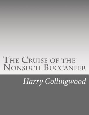 The Cruise of the Nonsuch Buccaneer