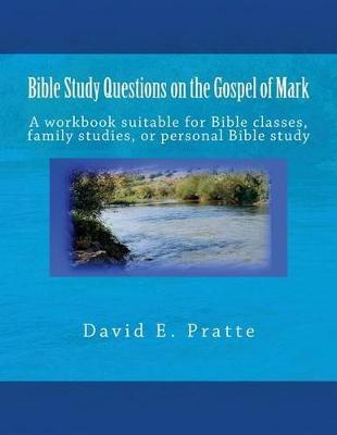 Bible Study Questions on the Gospel of Mark