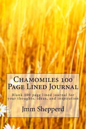 Chamomiles 100 Page Lined Journal