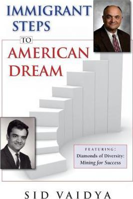 Immigrant Steps to American Dream