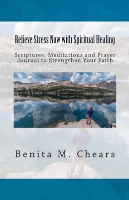 Relieve Stress Now with Spiritual Healing