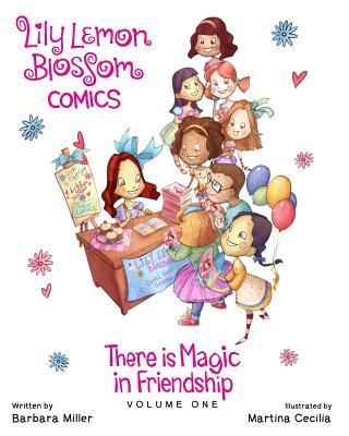 Lily Lemon Blossom Comics There Is Magic in Friendship