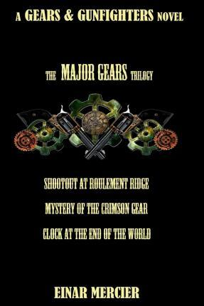 Major Gears Trilogy