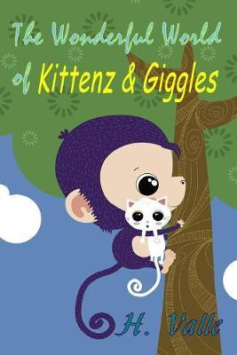 The Wonderful World of Kittenz and Giggles