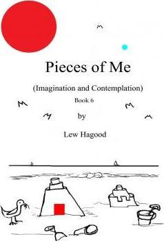 Pieces of Me (Imagination and Contemplation) Book 6