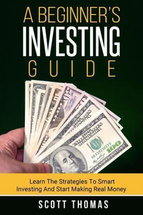 A Beginner's Investing Guide