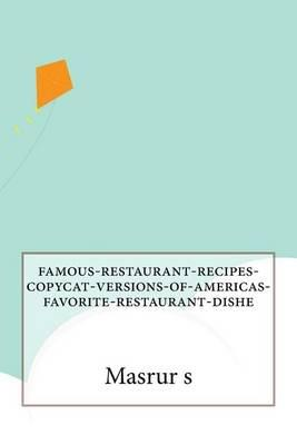 Famous-Restaurant-Recipes-Copycat-Versions-Of-Americas-Favorite-Restaurant-Dishe