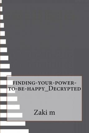 Finding-Your-Power-To-Be-Happy_decrypted