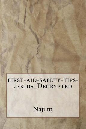 First-Aid-Safety-Tips-4-Kids_decrypted