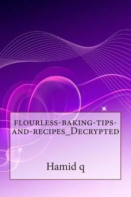 Flourless-Baking-Tips-And-Recipes_decrypted