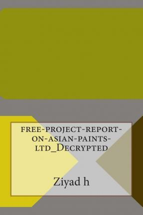 Free-Project-Report-On-Asian-Paints-Ltd_decrypted