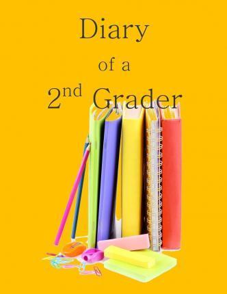 Diary of a 2nd Grader