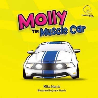 Molly the Muscle Car