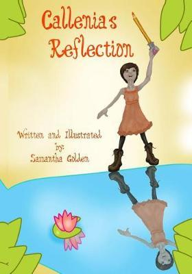 Callenia's Reflection
