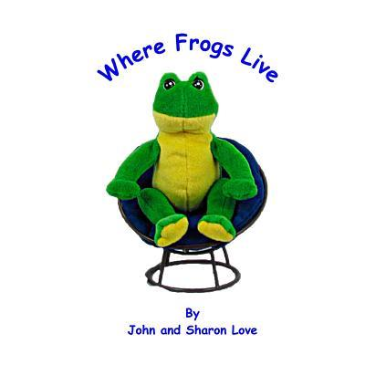 Where Frogs Live