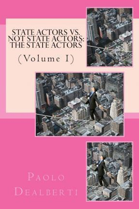State Actors vs. Not State Actors