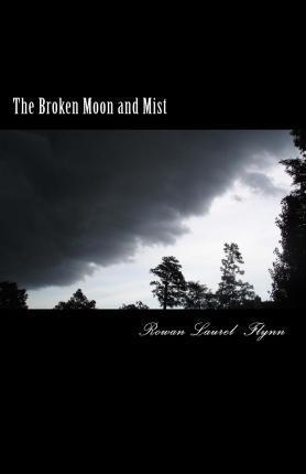 The Broken Moon and Mist