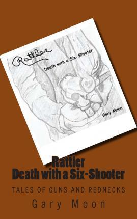 Rattler-Death with a Six-Shooter