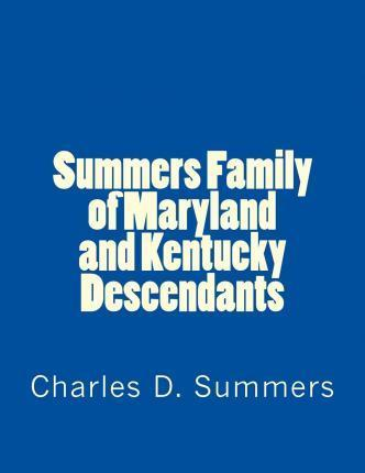 Summers Family of Maryland and Kentucky Descendants