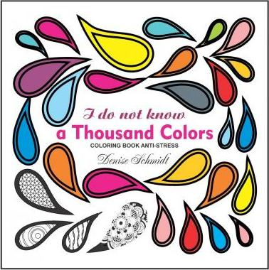 I Do Not Know a Thousand Colors Coloring Book Anti-Stress