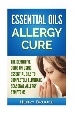 Essential Oils Allergy Cure