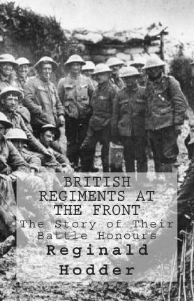 British Regiments at the Front