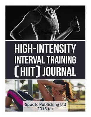 High-Intensity Interval Training (Hiit) Journal