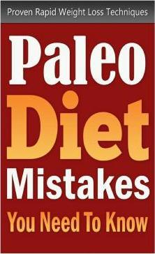 Paleo Diet Mistakes You Need to Know
