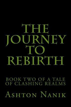 The Journey to Rebirth