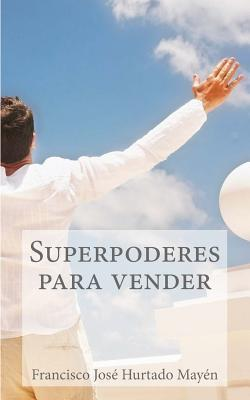 Superpoderes para vender / Superpowers to sell