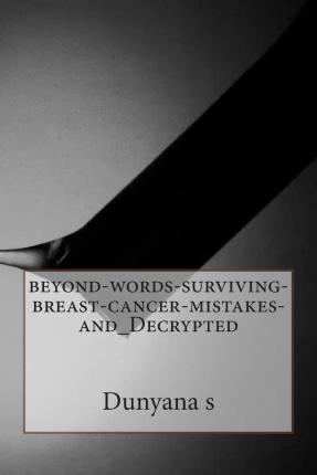 Beyond-Words-Surviving-Breast-Cancer-Mistakes-And_decrypted