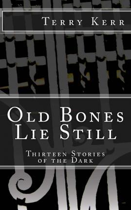 Old Bones Lie Still