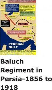 Baluch Regiment in Persia-1856 to 1918