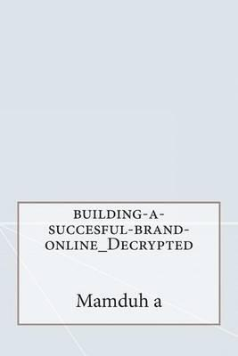 Building-A-Succesful-Brand-Online_decrypted
