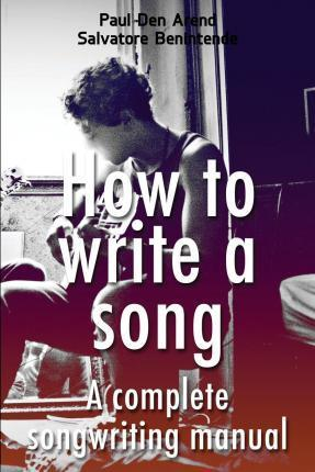 Complete Songwriting Manual